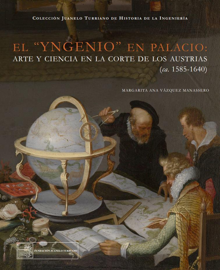 """El """"yngenio"""" en palacio. Nueva publicación"""