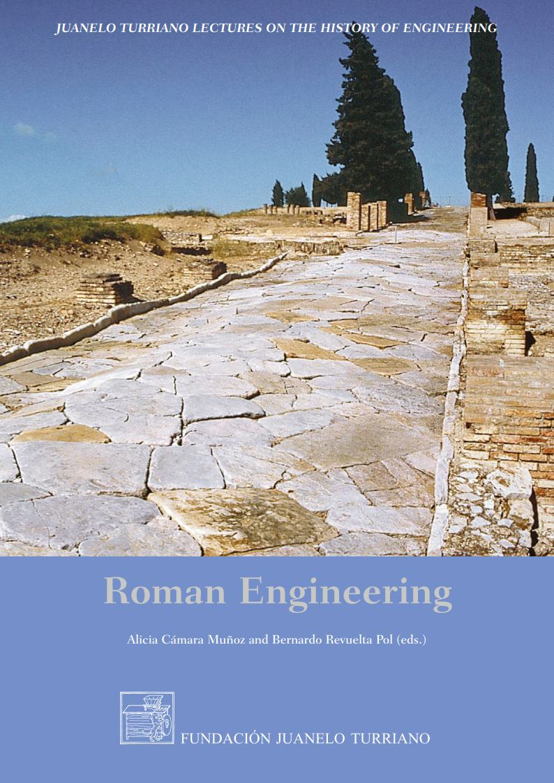Roman engineering: that the greatness of the empire might be attended with distinguished authority in its public buildings. Versión inglesa