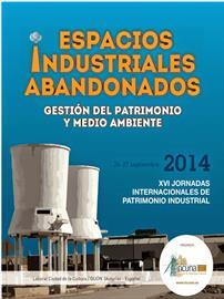 XVI Jornadas Internacionales de Patrimonio Industrial. 2ª Circular