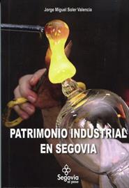 Patrimonio industrial en Segovia. Nueva publicación