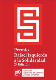 Premio Rafael Izquierdo a la Solidaridad. Convocatoria