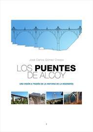 Los puentes de Alcoy: una visión a través de la historia de la ingeniería. Versión online