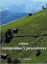 Casas de campesinos y pescadores [Farmers' and fishermen's homes]