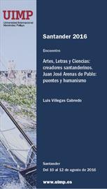 Artes, Letras y ciencias. Juan José Arenas de Pablo: Puentes y humanismo [Arts, letters and science. Juan José Arenas de Pablo: bridges and humanism]. Course