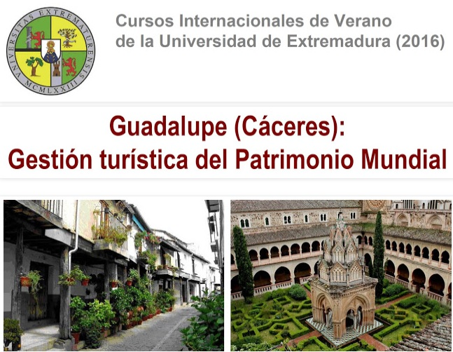 Guadalupe, Cáceres: Gestión turística del patrimonio mundial