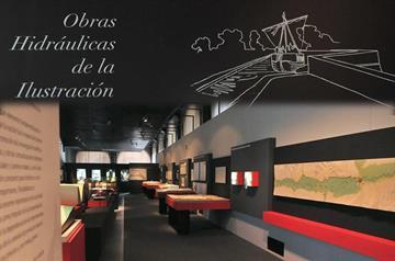 Prorrogada la exposición Obras hidráulicas de la Ilustración