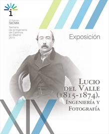 Exposición Lucio del Valle (1815-1874), Ingeniería y fotografía. Inauguración