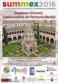 Guadalupe (Cáceres): Gestión Turística del Patrimonio Mundial [Guadalupe, Caceres: tourist management of the world heritage]. Summer course