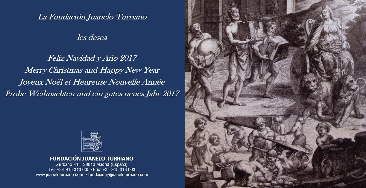 La Fundación Juanelo Turriano les desea Feliz Navidad y año 2017