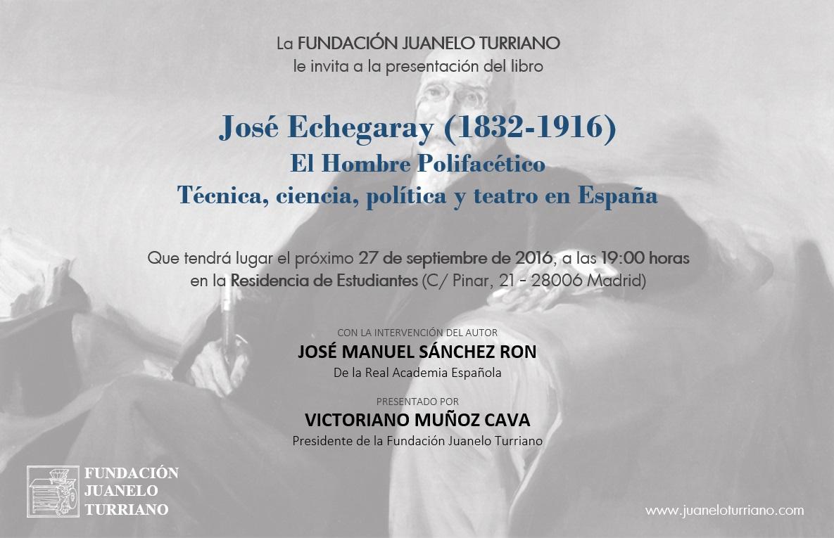 José Echegaray (1832-1916): el hombre polifacético [José Echegaray (1832-1916): man of many talents]. Book presentation