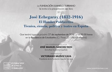 José Echegaray (1832-1916): el hombre polifacético. Presentación del libro
