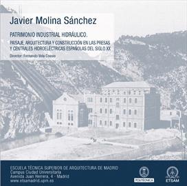 Patrimonio industrial hidráulico. Tesis doctoral