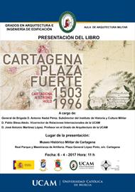 Cartagena, Plaza Fuerte. Book presentation
