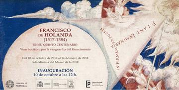 Francisco de Holanda (1517-1584) en su quinto centenario. Exposición