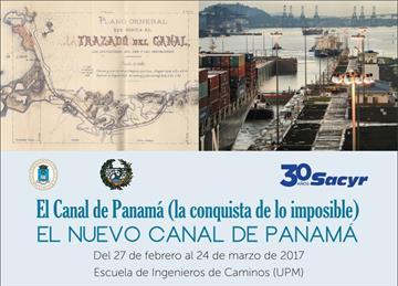 El Canal de Panamá (la conquista de lo imposible) / El nuevo Canal de Panamá. Exposición