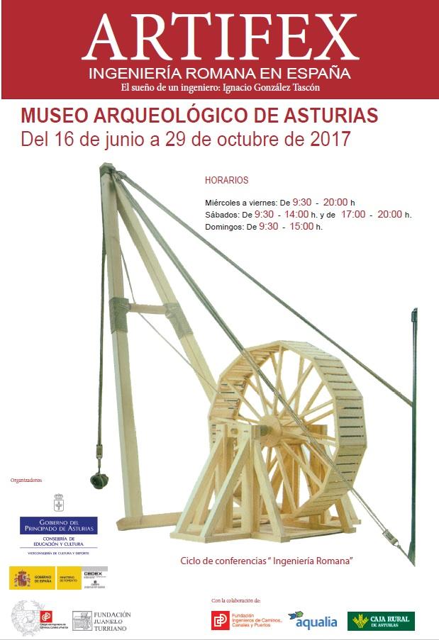 Artifex: Ingeniería romana. El sueño de un ingeniero: Ignacio González Tascón. Exposición