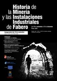 History of mining and industrial facilities at Fabero. Exhibition