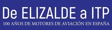 De Elizalde a ITP, 100 años de motores de aviación es España.Exposición