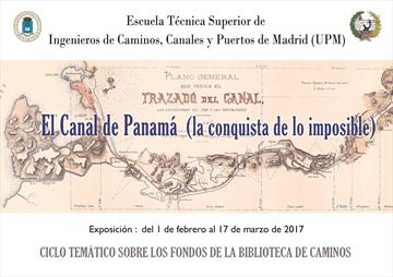 The Panama Canal (the impossible conquest). Exhibition