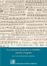 Puentes de piedra (o ladrillo) antaño y hogaño [Stone (or brick) bridges, yesterday and today]. New publication
