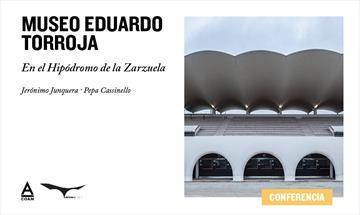 Museo Eduardo Torroja en el Hipódromo de la Zarzuela. Conferencia
