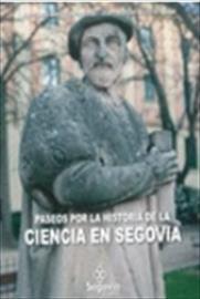 Paseos a la historia de la ciencia en Segovia.