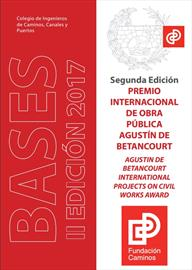 Premio Internacional de Obra Pública Agustín de Betancourt. Convocatoria