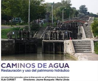 Caminos de agua: restauración y uso del patrimonio hidráulico. Curso