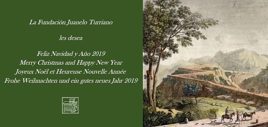 La Fundación Juanelo Turriano les desea Feliz Navidad y año 2019