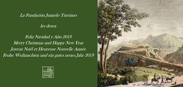 Fundación Juanelo Turriano wishes you a joyful Christmas and a happy 2019.
