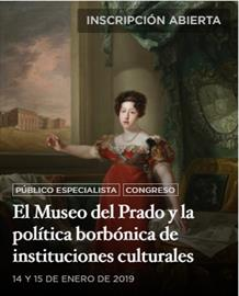 Prado Museum and the Borbón Monarchy's cultural institution policy. Congress