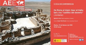 De Roma al Islam: Qasr al-Hallabat y los 'castillos del desierto' (Jordania). Conferencia