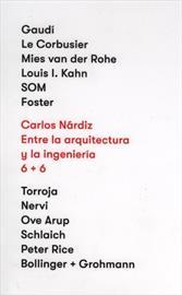 Entre la arquitectura y la ingeniería. 6+6. Presentación del libro