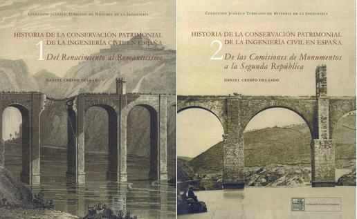 Preservar los puentes. Historia de la conservación patrimonial de la ingeniería civil en España (siglo XVI-1936). Nueva publicación