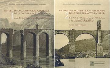 Preservar los puentes. Historia de la conservación patrimonial de la ingeniería civil en España (siglo XVI-1936). New publication