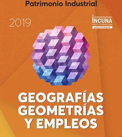 XXI Jornadas Internacionales de Patrimonio Industrial INCUNA 2019