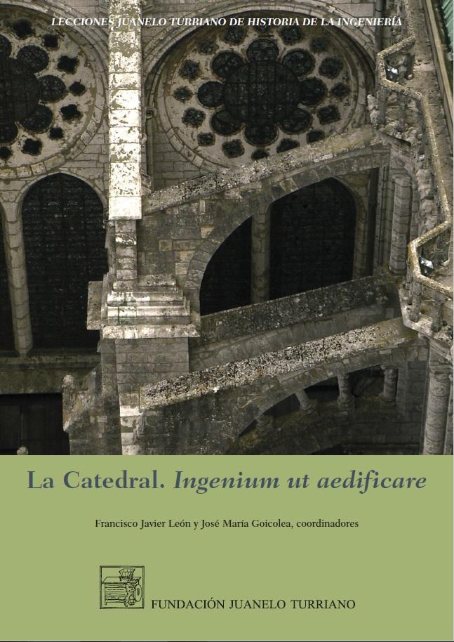 La catedral. Ingenium ut aedificare. New release