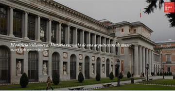 El edificio Villanueva: Historia revisada de una arquitectura de museo. Congreso