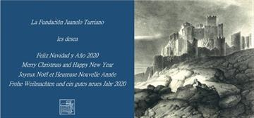 Fundación Juanelo Turriano wishes you a joyful Christmas and a happy 2020