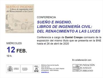 Conference entitled Sueño e Ingenio. Libros de ingeniería civil: del Renacimiento a las Luces [Dreams and ingenuity, civil engineering books from the Renaissance to the Enlightenment]