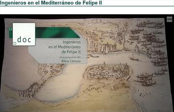 Ingenieros en el Mediterráneo de Felipe II. Ver programa