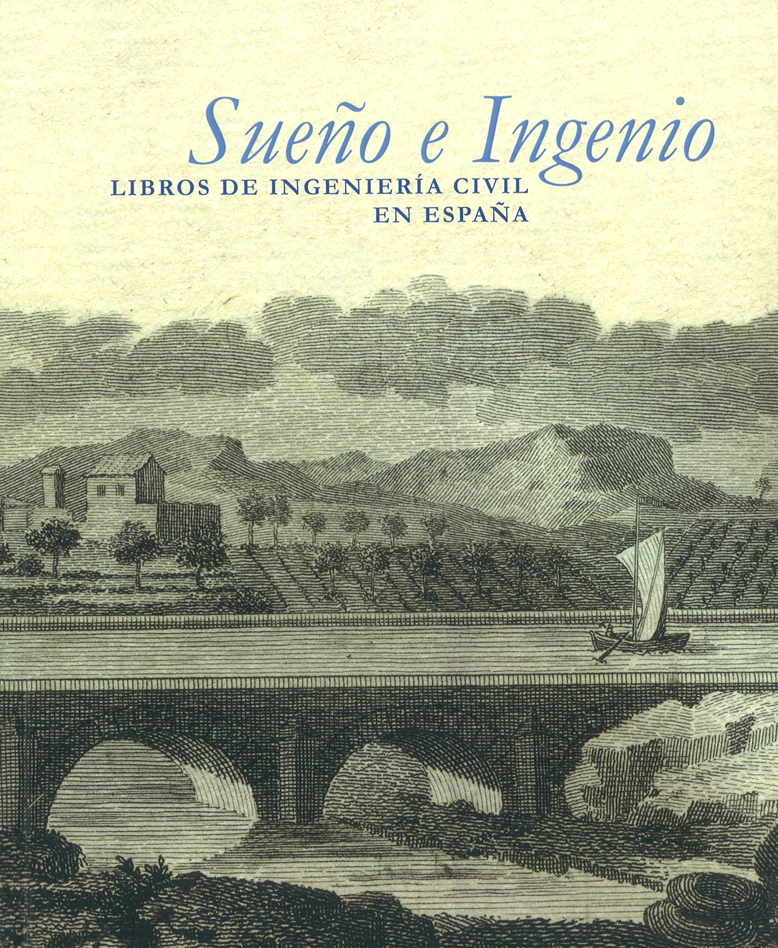 Sueño e Ingenio [Dreams and ingenuity]. Exhibition temporarily closed to the public. Catalogue online