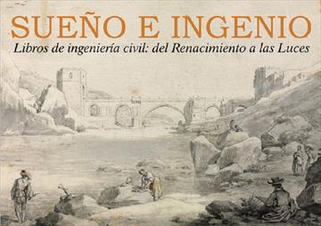 Sueño e ingenio. Libros de ingeniería civil. Clausura