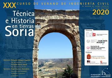 Técnica e historia en tierras de Soria [Technology and history in Soria]. Thirtieth summer course on civil engineering