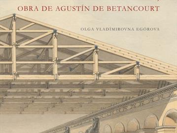 El Picadero de Moscú, obra de Agustín de Betancourt. Nueva publicación